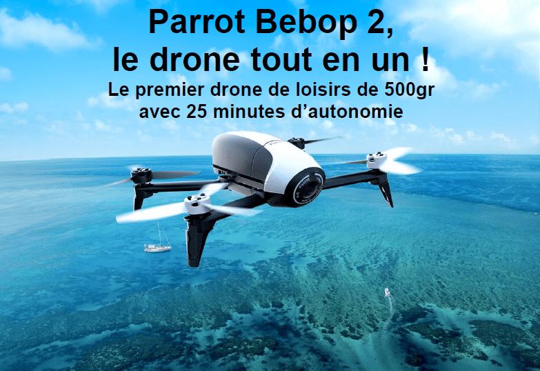 Radio VL a testé et noté les différentes fonctionnalités du drone Parrot Bebop 2 FPV et a comparé ses évolution par rapport au Bebop drone 1.
