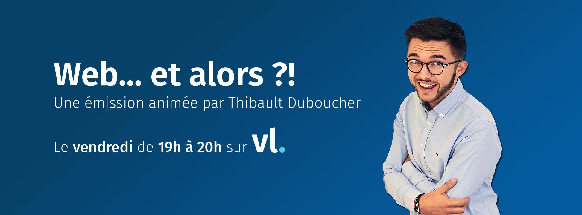 Web Et Alors Thibault Duboucher