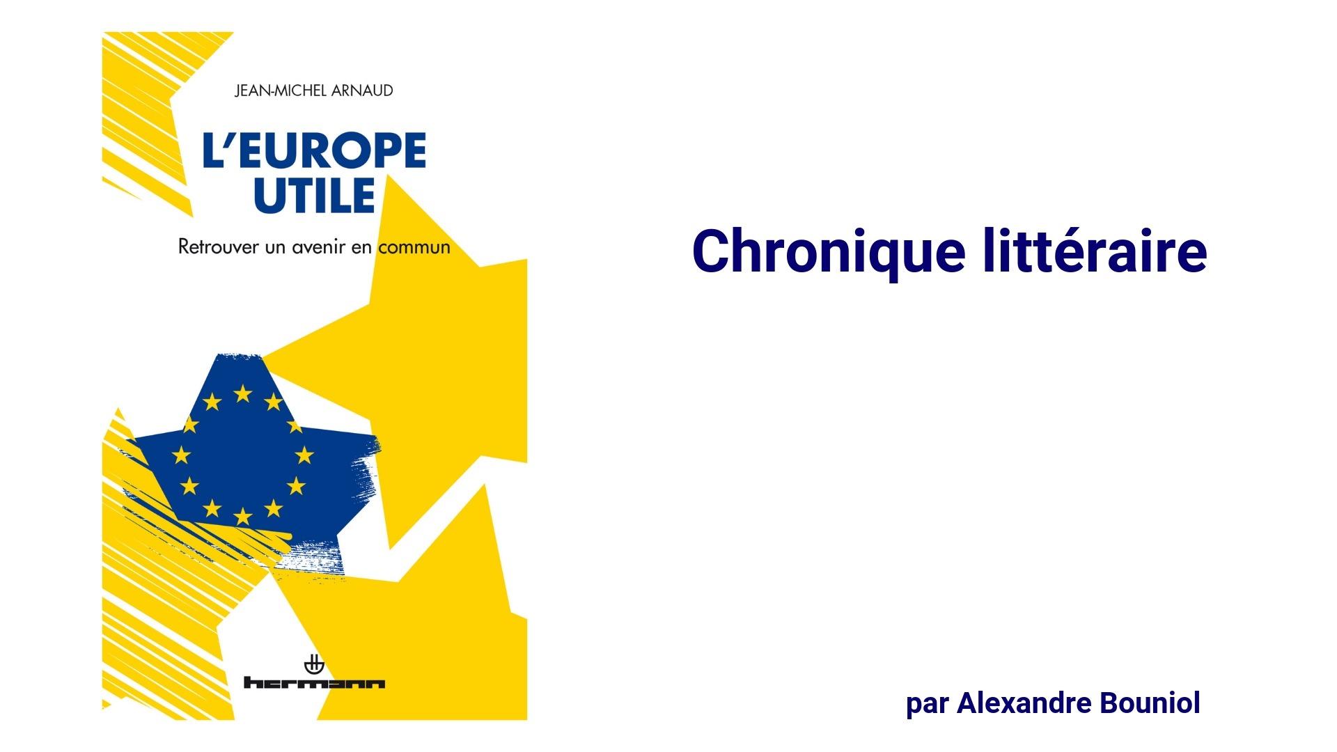 L Europe Utile Un Livre Utile Pour Les Elections