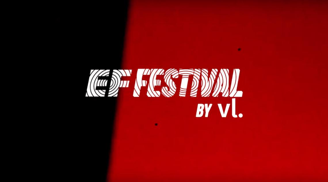 ef festival by vl