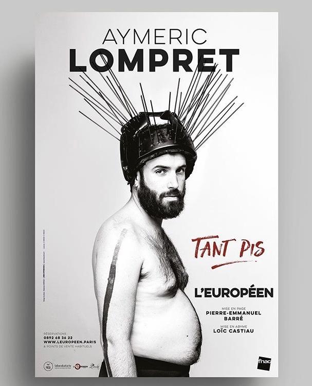 Affiche du spectacle Tant Pis d'Aymeric Lompret
