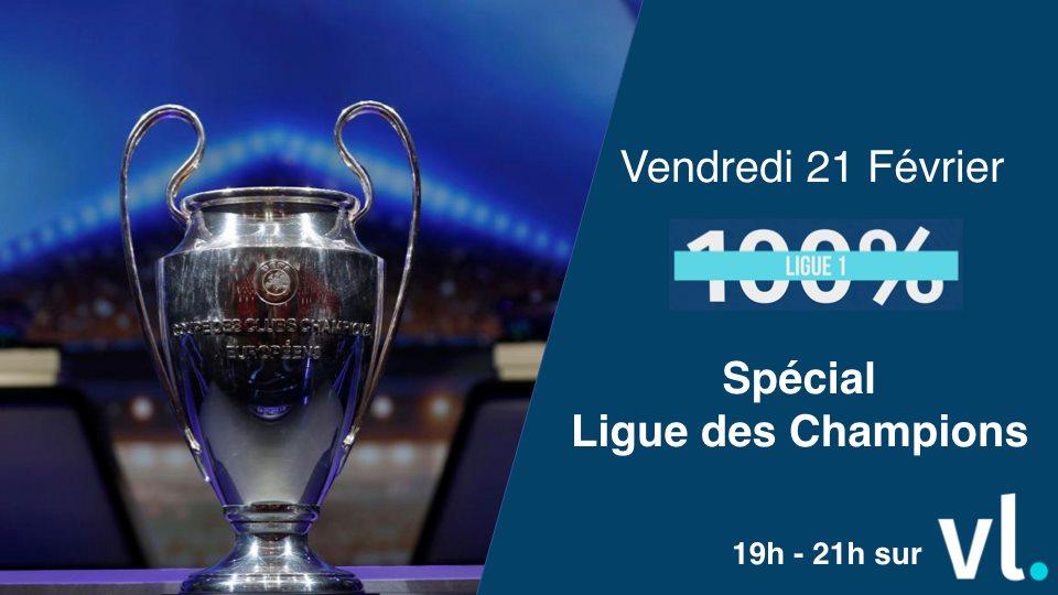 100% Ligue 1 spécial Ligue des Champions !